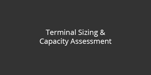 Terminal Sizing & Capacity Assessment